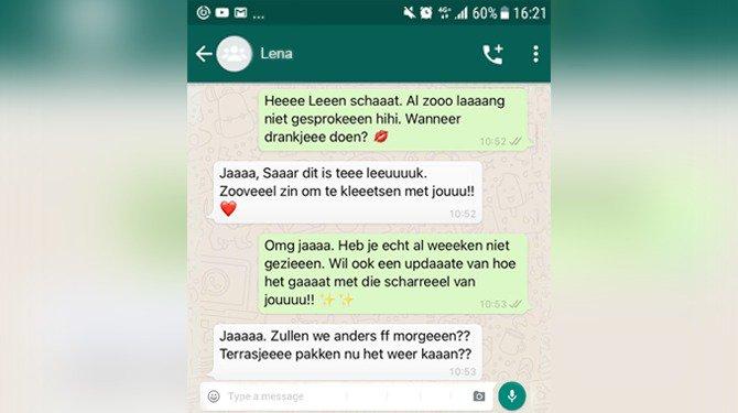 Lena (26) is geen idioot maar verlengt wel de klinkers in woorden op WhatsApp